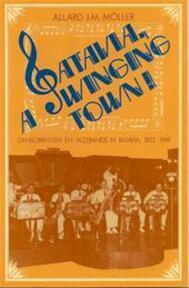 Batavia, a swinging town! - Allard J. M. Möller (ISBN 9789070301491)