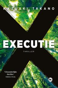 Executie - Kazuaki Takano (ISBN 9789044348323)
