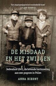 De misdaad en het zwijgen - Anna Bikont (ISBN 9789046820391)