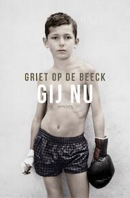 Gij nu - Griet Op de Beeck (ISBN 9789044629361)