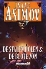 De stalen holen & De blote zon - Isaac Asimov (ISBN 9789029048415)