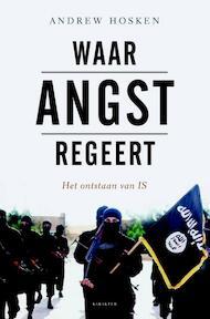 Waar angst regeert - Andrew Hosken (ISBN 9789045211862)