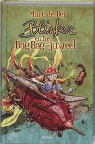 Blinker en het BagBag-juweel - Marc de Bel (ISBN 9789022323380)