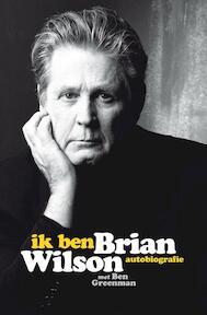 Ik ben Brian Wilson - Brian Wilson (ISBN 9789400504134)