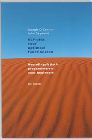 NLP-gids voor optimaal functioneren - Joseph O'Connor, J. Seymour, Marjolijn Stoltenkamp (ISBN 9789060206836)