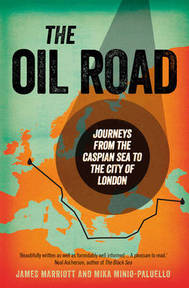 Oil Road - James Marriott (ISBN 9781844676460)