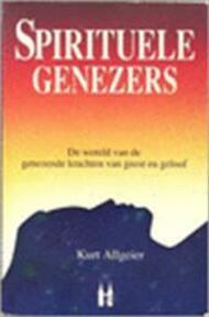 Spirituele genezers - Kurt & Vermeulen, Frans Allgeier (ISBN 9789038900261)