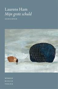 Mijn grote schuld - Laurens Ham (ISBN 9789028427129)