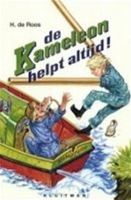 De Kameleon helpt altijd! - H. de Roos, Gerard van Straaten (ISBN 9789020665956)