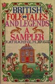 British folk tales and legends - Katharine M. Briggs (ISBN 0586082379)