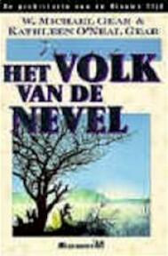 Het volk van de nevel - W. Michael Gear, Kathleen O'Neal Gear, Vincent van Der Linden (ISBN 9789029057813)
