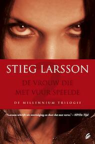 De vrouw die met vuur speelde - Stieg Larsson (ISBN 9789056723095)