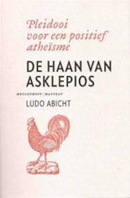 De haan van Asklepios - Ludo Abicht (ISBN 9789085422525)
