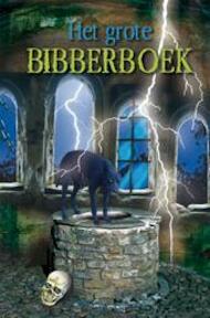 Het grote bibberboek - Nico De Braeckeleer (ISBN 9789059323148)
