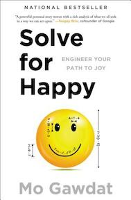 Solve for Happy - Mo Gawdat (ISBN 9781501157585)