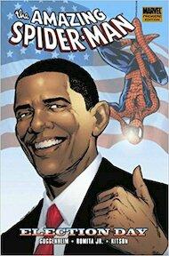 The Amazing Spider-Man: Election Day - Guggenheim, Romita Jr., Kitson (ISBN 9780785141310)