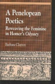 A Penelopean Poetics - Barbara Clayton (ISBN 9780739107225)