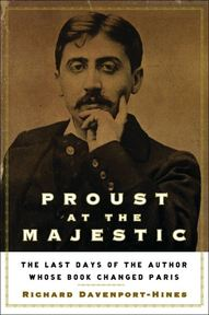 Proust at the Majestic - Richard Davenport-Hines (ISBN 9781582344713)