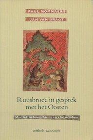 Ruusbroec in gesprek met het Oosten - Paul Mommaers (ISBN 9789024264933)