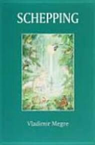 Schepping / Anestasia 4 - Vladimir Megre (ISBN 9789077463116)