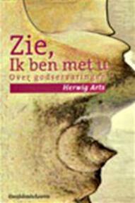 Zie, ik ben met u - Herwig Arts (ISBN 9789058263131)