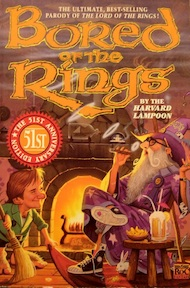 Bored of the Rings - Henry N. Beard, Harvard Lampoon, Douglas C. Kenney (ISBN 9780451452610)
