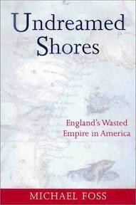 Undreamed Shores - Michael Foss (ISBN 9781842120774)