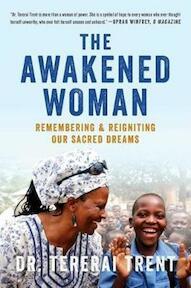 The Awakened Woman - Tererai Trent (ISBN 9781501145667)