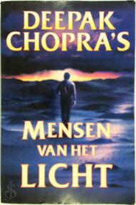 Mensen van het licht - DEEPAK Chopra (ISBN 9789022526026)