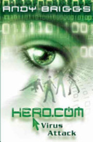 HERO. COM 2: Virus Attack - Andy Briggs (ISBN 9780192755452)