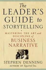 The Leader's Guide to Storytelling - Stephen Denning (ISBN 9780787976750)