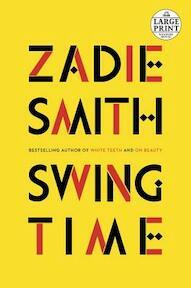 Swing Time - Zadie Smith (ISBN 9781524723194)