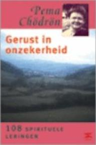 Gerust in onzekerheid - Pema Chödrön, Emily Hilburn Sell, Meino Zeillemaker (ISBN 9789021537078)