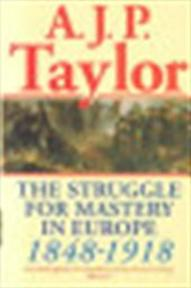 The struggle for mastery in Europe - Alan John Percivale Taylor (ISBN 9780198812708)