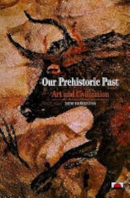 Our Prehistoric Past - Denis Vialou (ISBN 9780500300886)