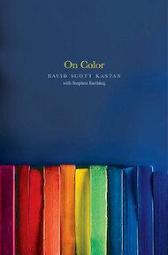 On Color - David Scott Kastan, Stephen Farthing (ISBN 9780300171877)
