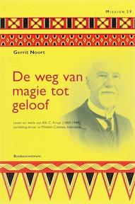 De weg van magie tot geloof - G. Noort (ISBN 9789023921554)
