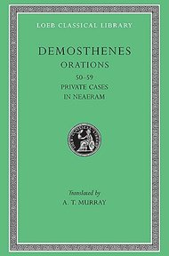 Private Orations (L-LIII), in Neaeram (LIX) L351 V 6 (Trans. Murray)(Greek) - Demosthenes (ISBN 9780674993860)