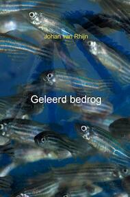 Geleerd bedrog - Johan Van Rhijn (ISBN 9789402187366)