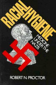 Racial Hygiene - Medicine Under the Nazis (Paper) - Rn Proctor (ISBN 9780674745780)