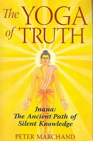 The Yoga of Truth - Peter Marchand (ISBN 9781594771651)