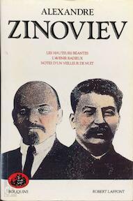Les Hauteurs béantes. L'Avenir radieux. Notes d'un veilleur de nuit - Aleksandr Aleksandrovič Zinovʹev (ISBN 9782221069363)