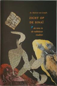 zicht op de Sinaï - de Tora in de rabbijnse traditie - Marcus van Loopik (ISBN 9789064460678)