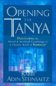 Opening the Tanya - ʻadin Shṭaynzalts, Adin Steinsaltz (ISBN 9780787967987)