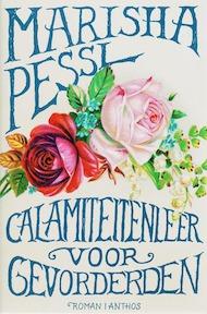Calamiteitenleer voor gevorderden - Marisha Pessl (ISBN 9789041409904)
