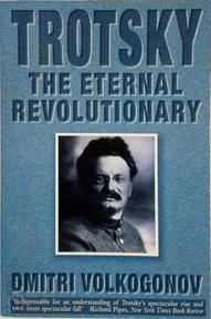 Trotsky: The Eternal Revolutionary - Dmitri Volkogonov (ISBN 9780006380702)