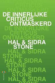 De innerlijke criticus ontmaskerd - Hal Stone, Sidra Stone (ISBN 9789072455260)