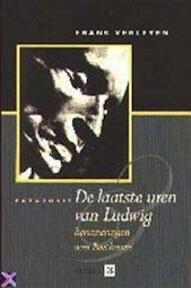 De laatste uren van Ludwig - Frans Verleyen (ISBN 9789053120422)