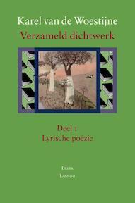 Verzameld dichtwerk : Deel 2. Epische poëzie - Karel van de Woestijne (ISBN 9789020967609)
