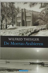 De Moeras-Arabieren - W. Thesiger (ISBN 9789045002989)